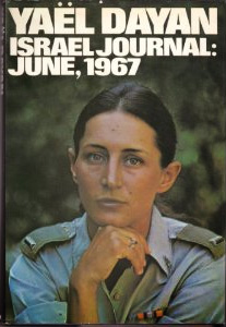 Yael Dayan Israel Journal: June, 1967
